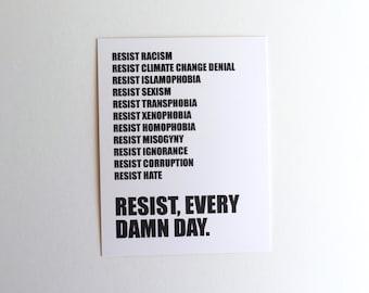 Resist, Every D*mn Day // Postcard // Political, RESIST, Resistance, Feminism, Feminist, Inspirational Poster, Wall Art, Motivational