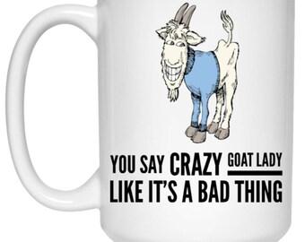 Crazy Goat Lady Funny Ceramic 15 oz Mug
