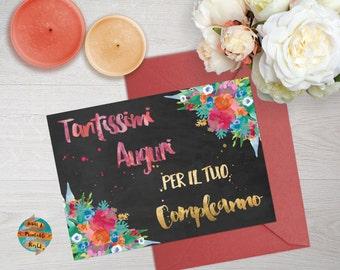 Floral birthday card, chalkboard background, in italian, printable, customizable