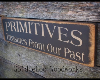 Folk Art, Primitive Treasures From Our Past  Word Art Pine Sign