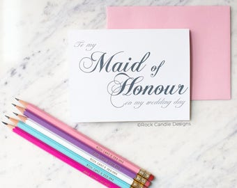 To My Maid of Honour on My Wedding Day | Day of Wedding card for Maid of Honour from Bride | Thank you Card | Note Card for Wedding Party
