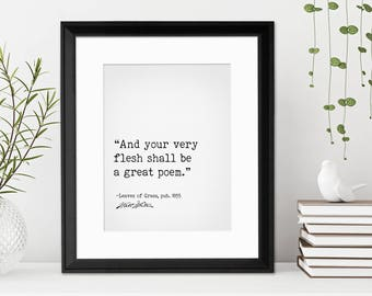And Your Very Flesh Shall Be a Great Poem - Walt Whitman, Leaves of Grass, Author Signature Literary Fine Art Print