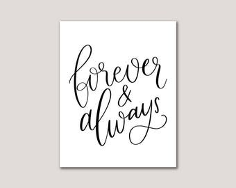 DIGITAL Wall Art for Valentines | Quote Poster | 8x10 Graphic Art Print | Love Art Print | Forever and Always | Wedding Art Print