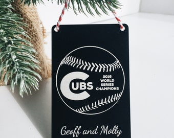 Chicago Cubs World Series Ornament • MLB Fan Gift •Christmas Present for Cubs Fan • Personalized Custom Cubs • Gift for Him Dad Brother Dude
