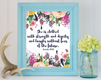 50% OFF SALE She is Clothed with Strength and Dignity -Proverbs 31:25 *Digital Printable 5x7, 8x10