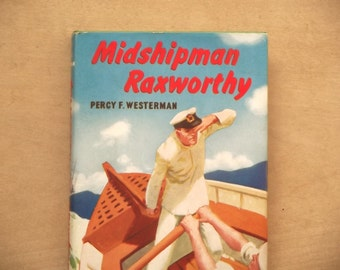 Vintage book boys' adventure story Percy F. Westerman stories of the sea - Midshipman Raxworthy 1960s book