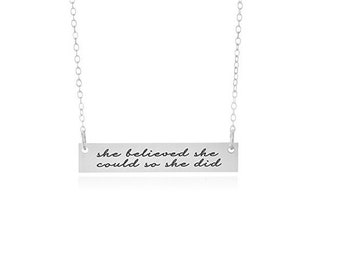 She Believed She Could So She Did Necklace, Quote Necklace, Strength Pendant, Motivational Jewelry, Mantra Charm
