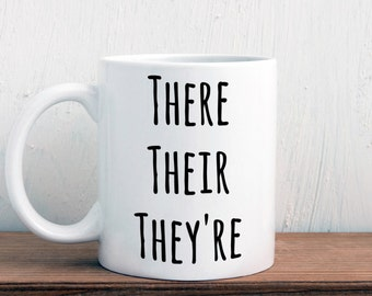 There they're their, grammar mug, english teacher gift (M357)