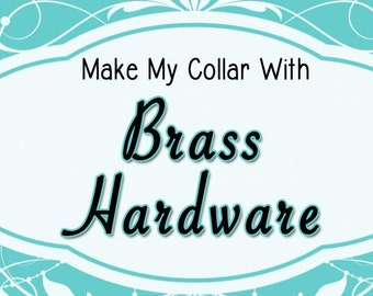 "Upgrade to Brass Plated Hardware | Dog collar metal buckle & slider upgrade for 3/4"" OR 1"" width"