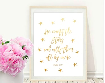 Nursery Bible Verse Wall Art, He Counts The Stars and Calls Them All By Name, Psalm 147 4 , Printable Art Instant Download, Home Decor,