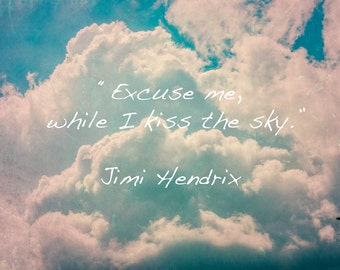 """ORIGINAL  ART- by Jesse Kitt-Dye Sublimation Metal Print  *Skyscape* """"Excuse me while I kiss the sky"""" Jimi Hendrix Quote."""