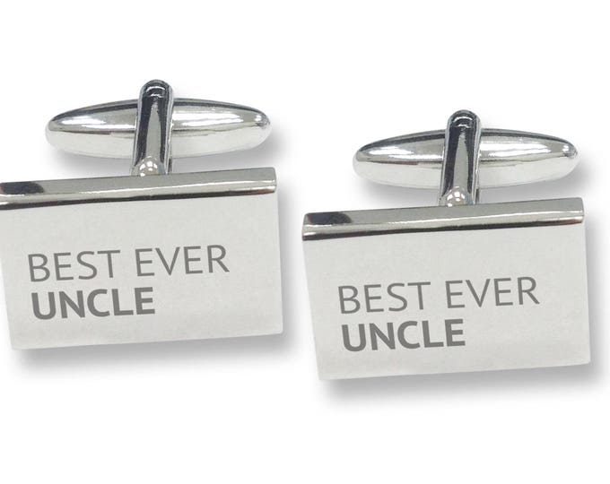 Engraved BEST EVER UNCLE rectangle cufflinks, rhodium plated - BES3