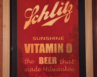 Schlitz Vitamin D Beer sign