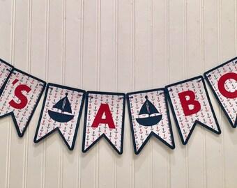 Nautical Baby Shower, Sailboat banner, baby shower banner