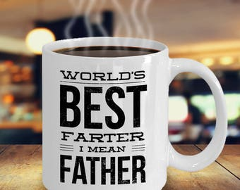 Worlds Best Farter Funny Father's Day Coffee Mug Tea Cup Hilarious Smart Ass