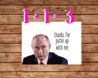 Funny Apology Card, Thanks for Putin up with me, Funny Vladimir Putin Card, Say Sorry Card, Instant Download, Sorry Card for Friend