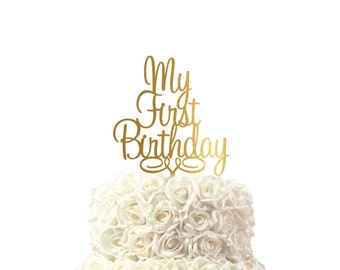 Cake topper My first birthday, birthday cake topper, 30 colors available, custom made cake topper