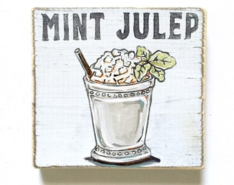 Mint Julep: Wood Sign, Cocktail Art, Southern Home Decor, Derby Art, New Orleans Home Bar, On The Rocks, Home Bar Decor, Summer Art