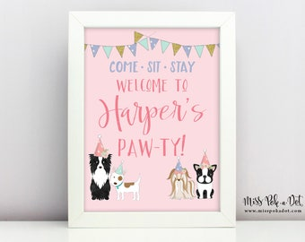 Puppy Dog Birthday Party Welcome Sign, Printable, Adopt a Pet, Adoption, Frenchie, Girl, Customized, Come, Sit, Stay, Doggy Paw-ty