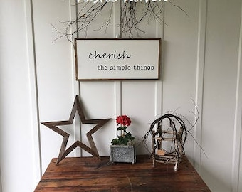 Farmhouse Fixer Upper Style Sign | Cherish Simple Things | Inspirational Sign | Family Sign | Wood Sign | Simple Living | Home Decor | 1'x2'