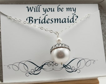 Will You Be My Bridesmaid Necklace Personalized Wedding Gift Acorn Necklace Sterling Silver White Swarovski Pearl Necklace Asking Bridesmaid
