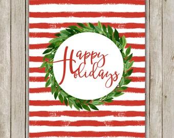 8x10 Christmas Printable Art, Happy Holidays, Typography Print, Typography Art, Wreath Poster, Holiday Decor, Christmas Instant Download