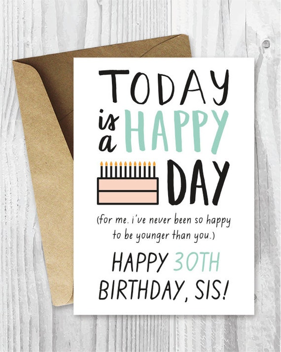 Items similar to happy birthday sis card download 30 birthday cards items similar to happy birthday sis card download 30 birthday cards printable happy birthday sister cards funny birthday cards birthday cards for her on bookmarktalkfo Choice Image