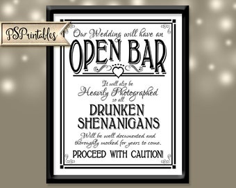 Open Bar Printable Wedding Sign - 4 sizes - DIY Digital Instant Download Drunken sheningans wedding sign white black open heart collection