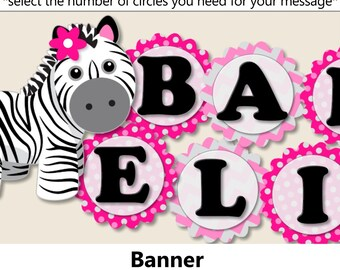 Pink Baby Girl Zebra Baby Shower BANNER, Zebra Birthday Party Decorations- Package, Invitation, Cake Topper, Favors, Cupcakes, Invite