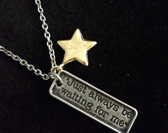 Just Always Be Waiting For Me Peter Pan Necklace