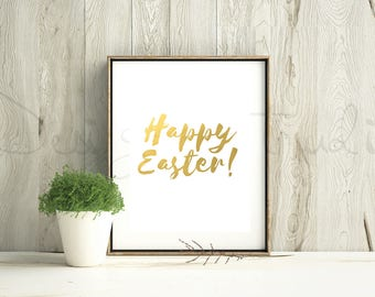 Happy Easter Printable, Easter Print, Gold Typography Printable, Easter Sunday Print, Gold Wall Art