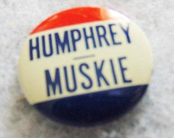 Humphrey Muskie Pinback Button
