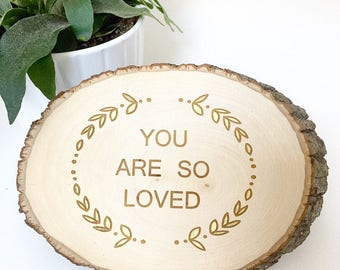 "Tree Cookie ""You Are So Loved"""