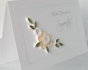 Handmade  card, deepest sympathy, paper quilling flowers