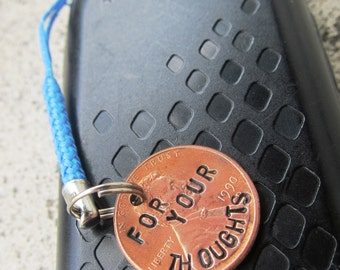 A Penny For Your Thoughts - Hand Stamped Penny with custom year