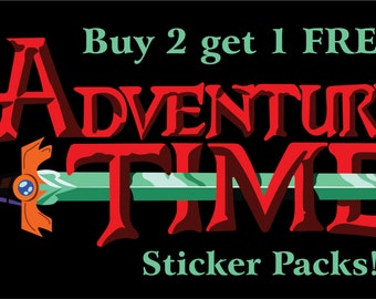 Adventure Time Sticker Packs - Buy 2 Get 1 FREE