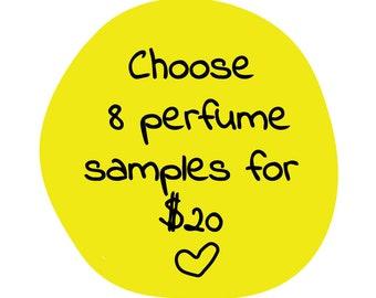 Choose 8 Perfume Samples/ Perfume Bundle/ Body Mist/ Perfumes/ Body Mist/ Handmade Perfume/ Natural Perfume/ Oil Perfume