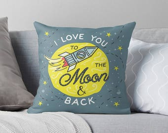 I Love You to the Moon and Back Pillow | I Love You to the Moon and Back Cushion | I Love You to the Moon and Back Pillow Cover