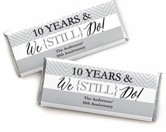 24 We Still Do - 10th Anniversary Custom Candy Bar Wrappers - Personalized Anniversary Party Favors