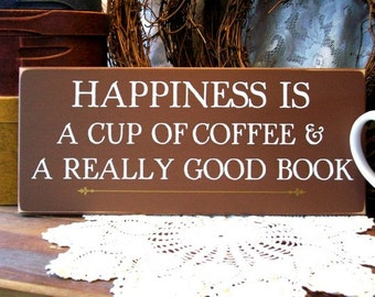 Wood Sign Cup of Coffee and a Really Good Book, Wall Decor, Kitchen Decor, Signs with Sayings, Coffee Lovers