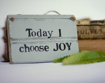 Today I choose Joy Sign Rustic Sign | Wooden Sign | Cancer Gift