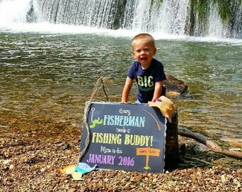 Printable Pregnancy Announcement - Every Fisherman Needs A Fishing Buddy - Chalkboard Photo Prop / Sign