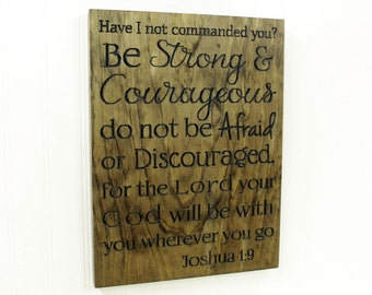 Joshua 1:9 Bible Verse - Wall Decor - Carved Sign