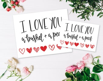 "Valentine's Day Hand Lettered Printable Art ""I Love You, A Bushel & A Peck"" Sizes: 8""x10"" and 5""x7"""