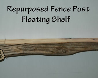 """Pine Wood Fence Post FLOATING SHELF From South Dakota Ranch - Repurposed Weathered Wood - 24"""" Long - Hanging Bracket - Instructions Included"""