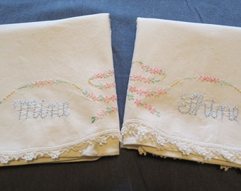 Pair Vintage Embroidered Pillowcases Off White Cotton Mine Thine Wedding Shower Gift
