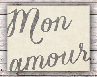 Mon amour Printable Art Print Instant Digital Download Typography Art Print French Quote Art Print France Francophile Home Decor Wall Art