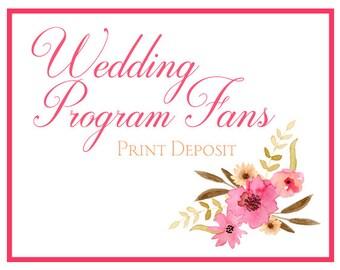 Wedding Fan Program Deposit - Ceremony Program Fan Print Deposit - Wedding Favor Fan - Paddle Fan Program - Order of Ceremony Program Fan
