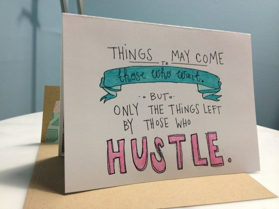Hustle do work handdrawn greeting card blank for your message m4hsunfo