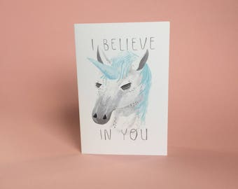 I believe in you unicorn A6 greeting card